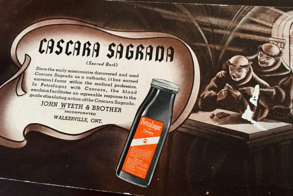 Petrolagar présente des moines heureux d'avoir découvert les vertus laxatives du Cascara. John Wyeth and Brother Inc. Ontario, début 20e siècle.